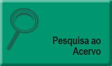 Botao_Pesquisa_Ao_Acervo.png