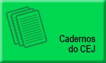 CadernosCEJ.PNG