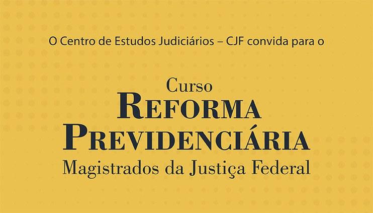 Abertas as inscrições para o curso Reforma Previdenciária