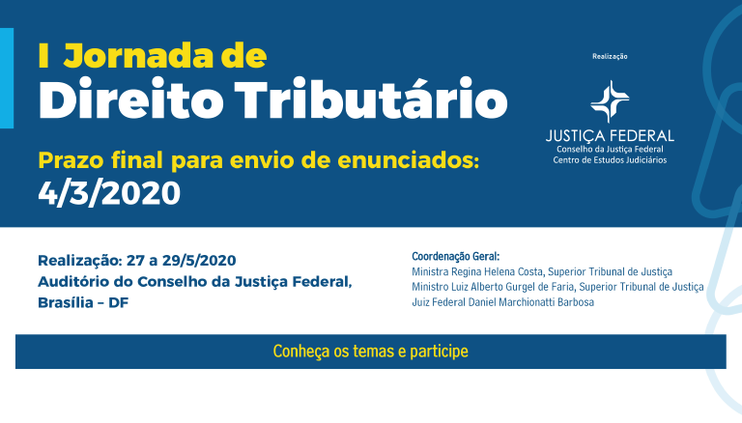 CJF recebe propostas de enunciado para a I Jornada de Direito Tributário até 4 de março
