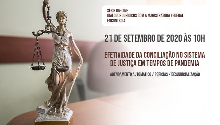 Escola da Magistratura Federal da 1ª Região promove o quarto encontro da série on-line Diálogos Jurídicos com a Magistratura Federal