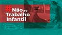 CJF-096-BANNER-Site-CombateAoTrabalhoInfantil.png