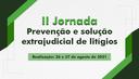 II Jornada Prevenção e Solução Extrajudicial de Litígios.png