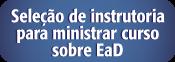 seleção instrutor EaD